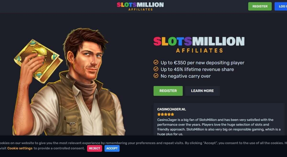 Slotsmillion.com Advertising Review : Earn Up to €350 CPA, 25%-45% Recurring Revenue Share